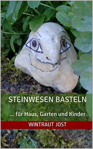 Steinwesen Basteln Bastelideen Für Haus Garten Kinder Ebook