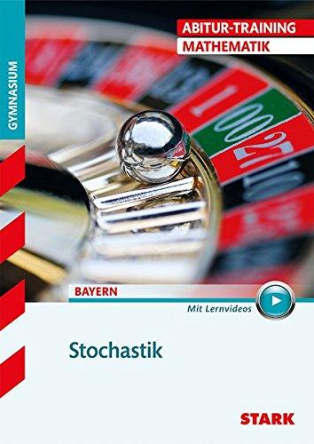 Abitur-Training - Mathematik Stochastik - Bayern