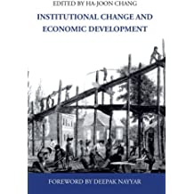 Institutional Change and Economic Development (Anthem Frontiers of Global Political Economy)