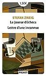 Le Joueur d'échecs suivi de Lettre d'une inconnue par Zweig