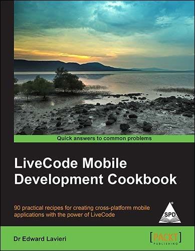 Livecode Mobile Development Cookbook