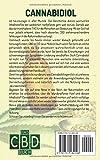 Das CBD Buch: Die neue Medizin ? Das umfassende Handbuch über Wirkung und Anwendung von Cannabidiol für die Gesundheit durch Naturmedizin (Inkl - Anleitung um CBD Öl, Creme & Milch selbst herzustellen) - Stefan Kainz