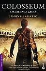 Colosseum: Sangre en la arena par Sarasso