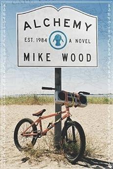 Alchemy (English Edition) par [Wood, Mike]