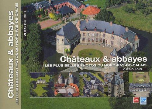 Châteaux & abbayes : Les plus belles photos du Nord-Pas-de-Calais