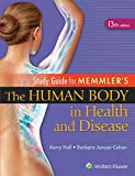 Study Guide to Accompany Memmler The Human Body in Health and Disease