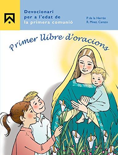 Primer llibre d'oracions: Devocionari per a l'edat de la Primera Comunió - 9788421834879