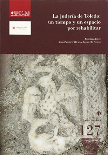La judería de Toledo: un tiempo y un espacio por rehabilitar (HUMANIDADES)
