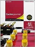Scarica Libro Cucina gourmet La scuol di enogastronomia Per gli Ist professionali alberghieri Con espansione online 2 (PDF,EPUB,MOBI) Online Italiano Gratis