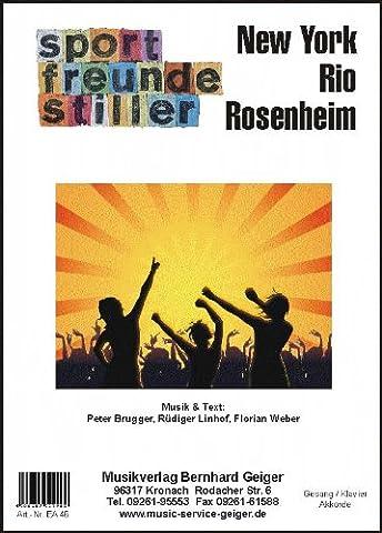 New York, Rio, Rosenheim (Sportfreunde Stiller) - Einzelausgabe für Gesang / Klavier / Keyboard / Akkordeon / Gitarre (Sportfreunde Stiller Rosenheim)