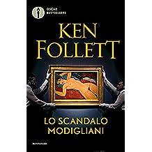 Lo scandalo Modigliani (Oscar bestsellers Vol. 162) (Italian Edition)