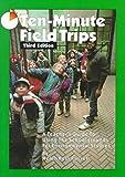 [Ten-Minute Field Trips] (By: Helen R Russell) [published: August, 1998]