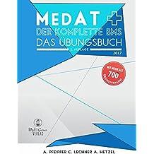 MedAT Aufnahmeverfahren Medizin - Der komplette BMS: Mehr als 700 MC-Fragen zur Vorbereitung auf den BMS im MedAT