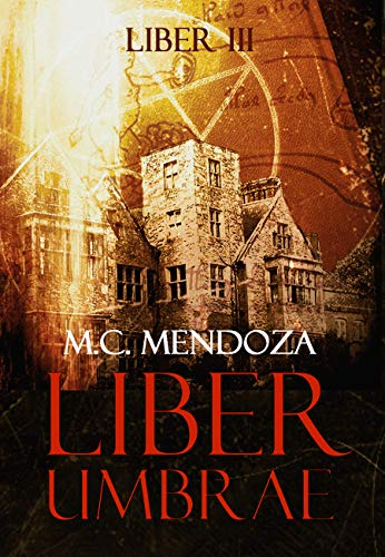 Liber Umbrae eBook: Mendoza, M.C.: Amazon.es: Tienda Kindle