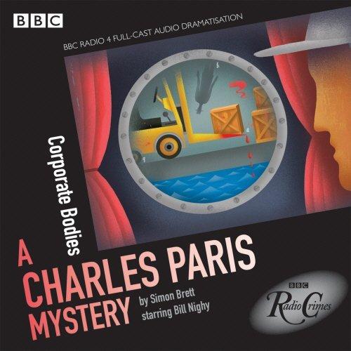 Charles Paris: Corporate Bodies: (BBC Radio Crimes) (Charles Paris Mysteries) by Simon Brett (2014-09-18)