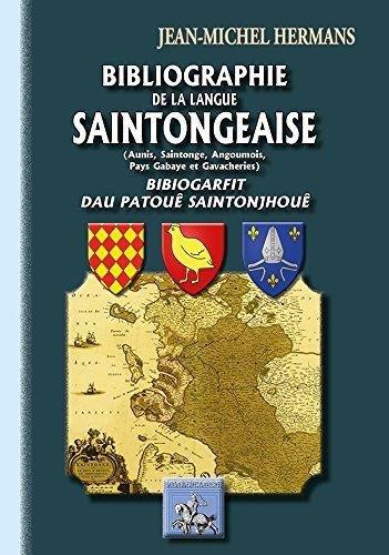 Bibliographie de la langue saintongeaise (Aunis, Saintonge, Angoumois, pays gabaye & gavacheries)