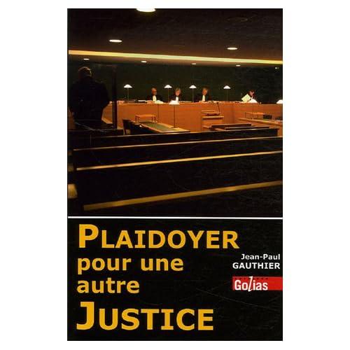 Plaidoyer pour une autre justice