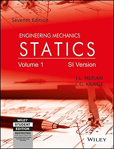 Engineering Mechanics: Statics, Vol 1, 7ed, SI Version: Statics SI Version - Vol 1
