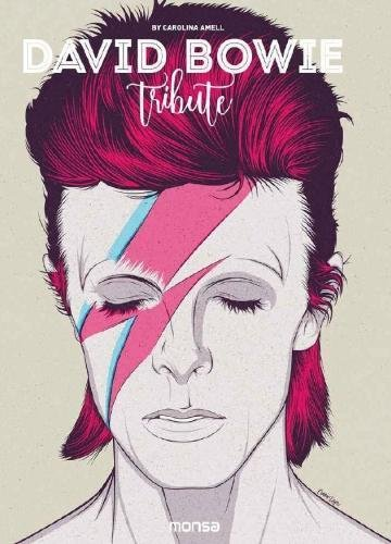 DAVID BOWIE. TRIBUTE por CAROLINA AMELL ESPLUGAS