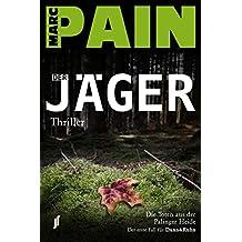Der Jäger: Die Toten aus der Palinger Heide (Dunn & Kuhn - Der Jäger)