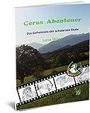 Ceras Abenteuer - Das Geheimnis der schwarzen Stute (Pferdeglück & Stallgeflüster)
