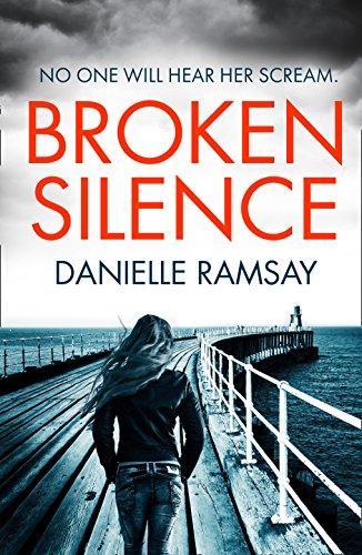Broken Silence (DI Jack Brady)