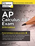 #9: Cracking the AP Calculus AB Exam, 2019 Edition: Practice Tests & Proven Techniques to Help You Score a 5 (College Test Preparation)