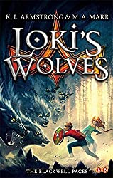Loki's Wolves: Book 1 (Blackwell Pages) by K. L. Armstrong (2013-05-07)