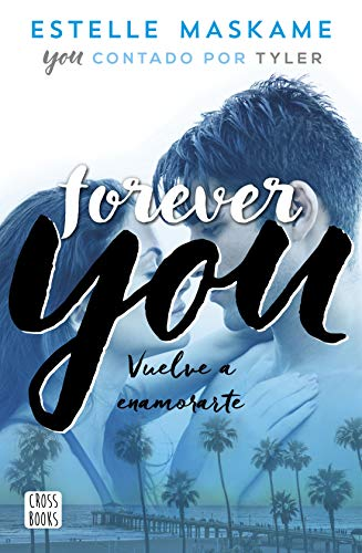 Forever You (Crossbooks) por Estelle Maskame