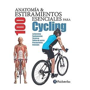 Anatomía & 100 estiramientos para Cycling (Flexibook+color)