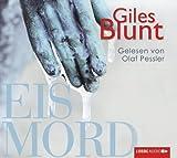 Eismord - Giles Blunt