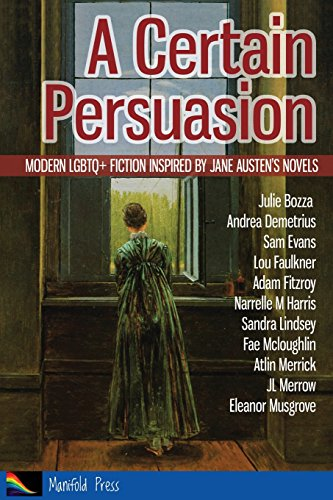 a-certain-persuasion-modern-lgbtq-fiction-inspired-by-jane-austens-novels