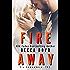 Fire Away: Somewhere, TX (Line of Fire Book 1)