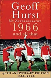 1966 and All That by Geoff Hurst (2005-09-26)