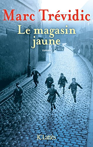 Le magasin jaune (Romans contemporains)