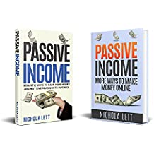 Passive Income 2 in 1: Realistic Ways to Earn More Money and More Ways to Make Money Online (English Edition)