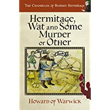 Hermitage, Wat and Some Murder or Other (The Chronicles of Brother Hermitage Book 4)