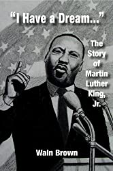 I Have a Dream: The Story of Martin Luther King, Jr. (HeRose and SheRose Book 11) (English Edition)