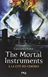 2. The Mortal Instruments : La cité des cendres