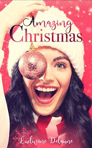 Amazing Christmas par Ludivine Delaune