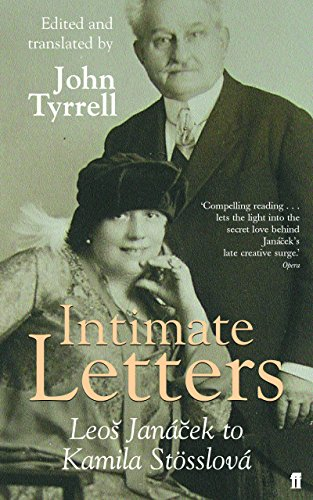 Intimate Letters: Leos Janacek to Kamila Stosslova