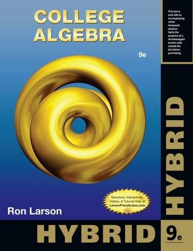 College Algebra, Hybrid Edition (with Enhanced WebAssign - Start Smart Guide for Students)