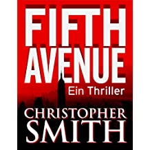 Fifth Avenue (Erstes Buch in der Fifth Avenue-Serie) (German Edition)