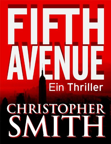 Fifth Avenue (Erstes Buch in der Fifth Avenue-Serie)