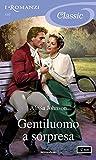 Gentiluomo a sorpresa (I Romanzi Classic) (Haverston Family Vol. 2)