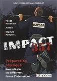 Impact 357 preparation physique pour integrer les differentes forces d'interve