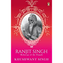 Ranjit Singh:: Maharaja of The Punjab