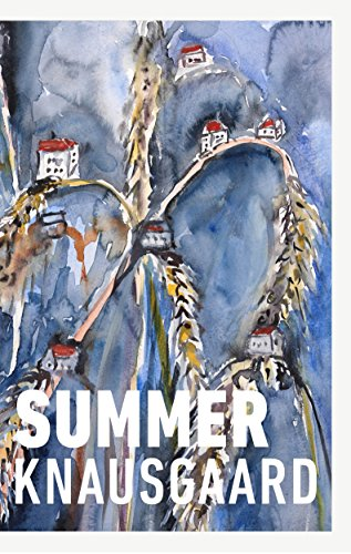 Summer: (Seasons Quartet 4) por Karl Ove Knausgaard