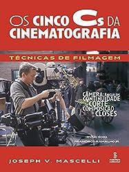 Os Cinco Cs Da Cinematografia. Técnicas De Filmagem (Em Portuguese do Brasil)