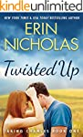 Twisted Up (Taking Chances Book 1) (E...